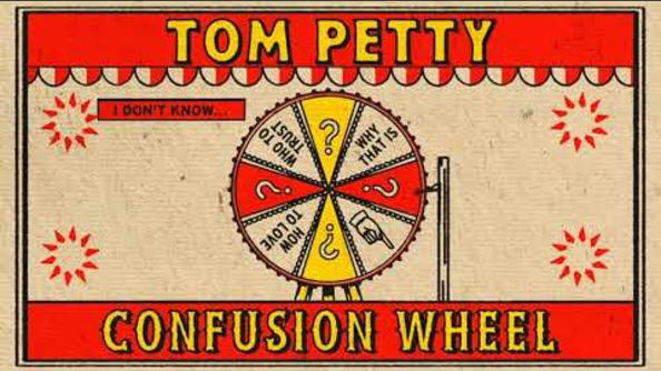 Tom Petty - Confusion Wheel (Official Visualizer)